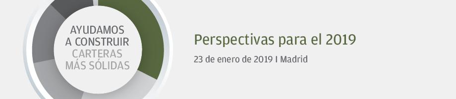Perspectivas para el 2019 | 23 de enero de 2019 | Madrid