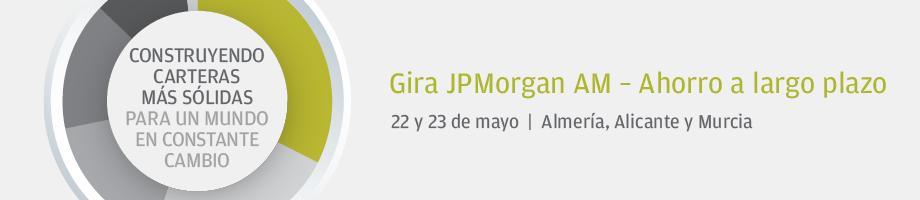 Gira JPMorgan AM - Ahorro a largo plazo | 22 y 23 de mayo